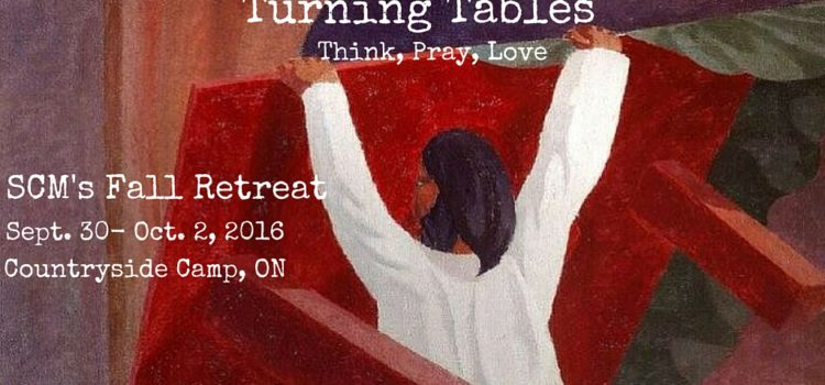 Turning Tables: A Young Adults Retreat on Jesus and Liberation- Sept 30-Oct. 2nd